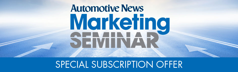 Automotive News New York Marketing Seminar special subscription offer