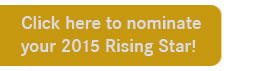 Nominate your 2015 Rising Star